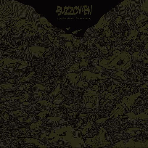 Revelation: Sick Again by Buzzoven