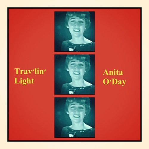 Trav'lin' Light by Anita O'Day