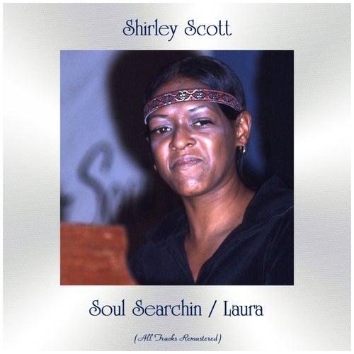 Soul Searchin / Laura (All Tracks Remastered) de Shirley Scott