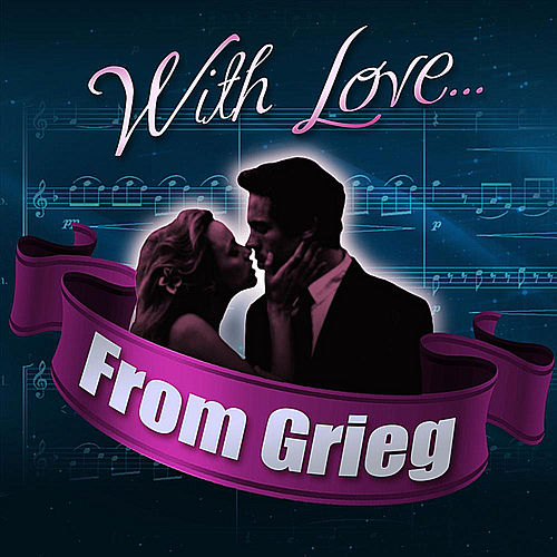 With Love... From Grieg de London Philharmonic Orchestra