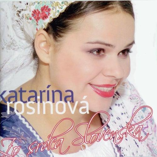 Zo Srdca Slovenska de Rosinova Katarina