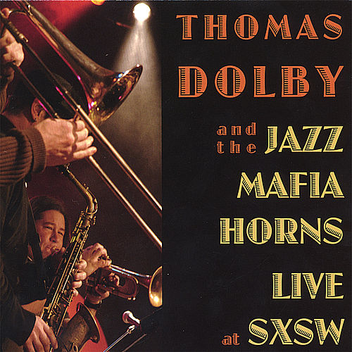 Live at SxSW von Thomas Dolby