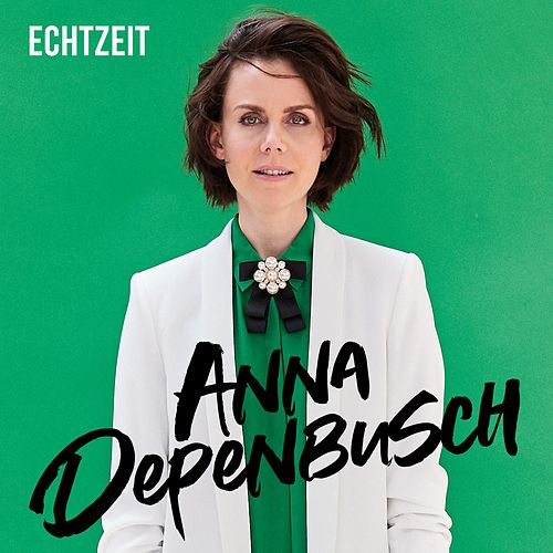 Echtzeit by Anna Depenbusch