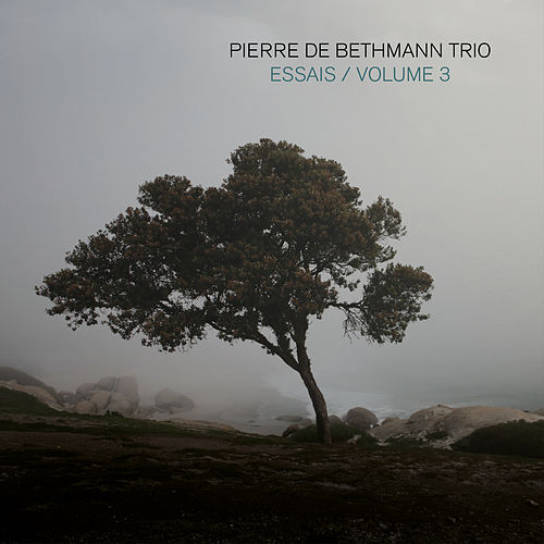 Essais, Volume 3 by Pierre de Bethmann Trio