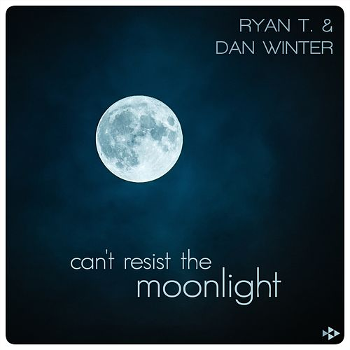 Can't Resist the Moonlight de Ryan T