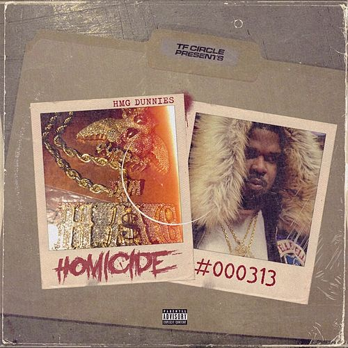 Homicide by HMG Dunnies