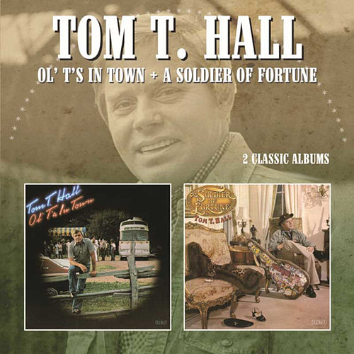 Ol' T's in Town/a Soldier of Fortune de Tom T. Hall