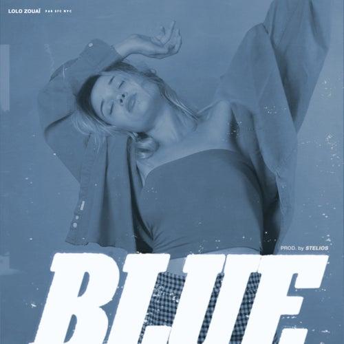 Blue de Lolo Zouaï