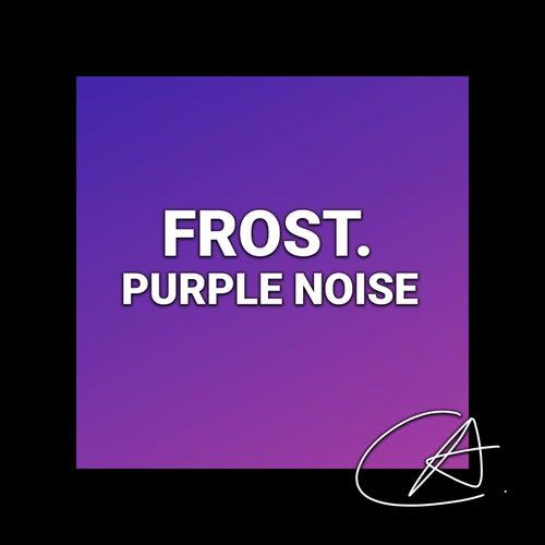 Purple Noise Frost (Loopable) de Fabricantes de Lluvia