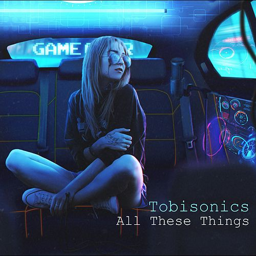 All These Things by Tobisonics