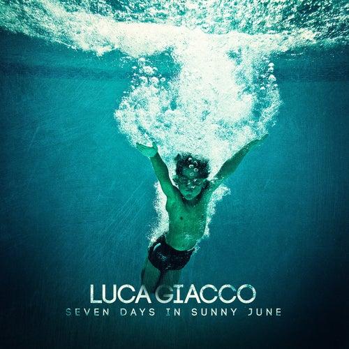 Seven Days in Sunny June de Luca Giacco