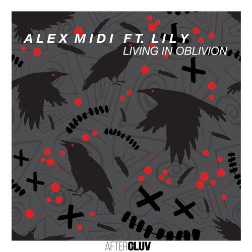 Living In Oblivion de Alex Midi