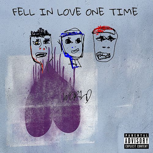 Fell in Love One Time by Esau World