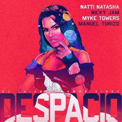 Despacio (feat. Myke Towers, DJ Luian & Mambo KIngz) by Natti Natasha