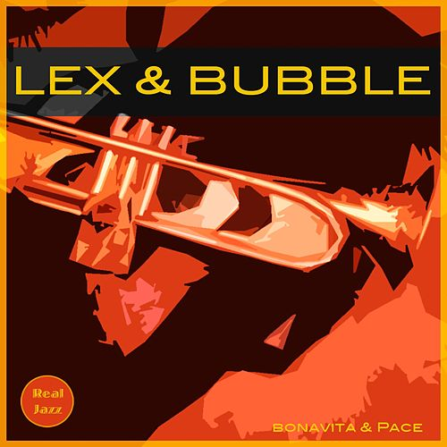 Lex & Bubble by Lex