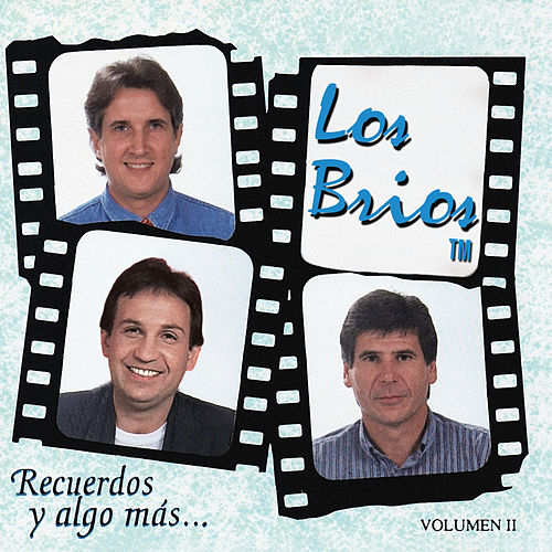 Recuerdos y Algo Mas, Vol. 2 de Los Brios