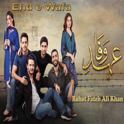 Ehd E Wafa by Rahat Fateh Ali Khan