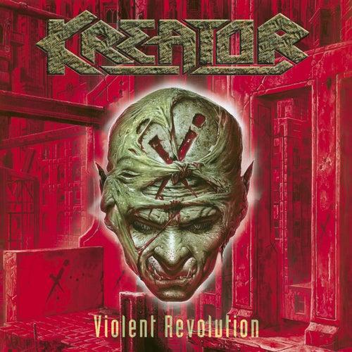 Violent Revolution by Kreator