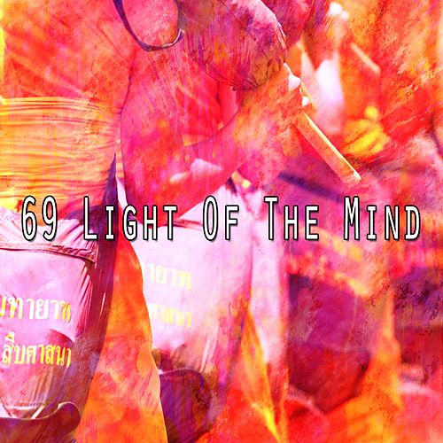 69 Light of the Mind by Deep Sleep Meditation