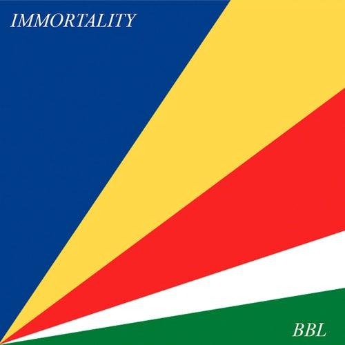 Immortality de Big Big Love
