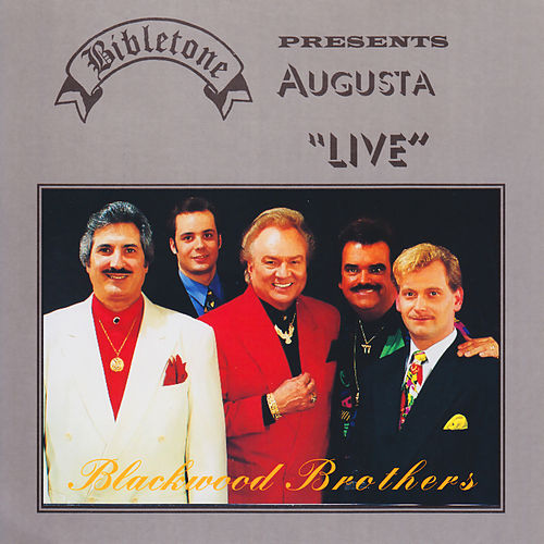 Augusta Live by The Blackwood Brothers