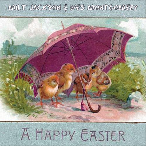 A Happy Easter by Milt Jackson