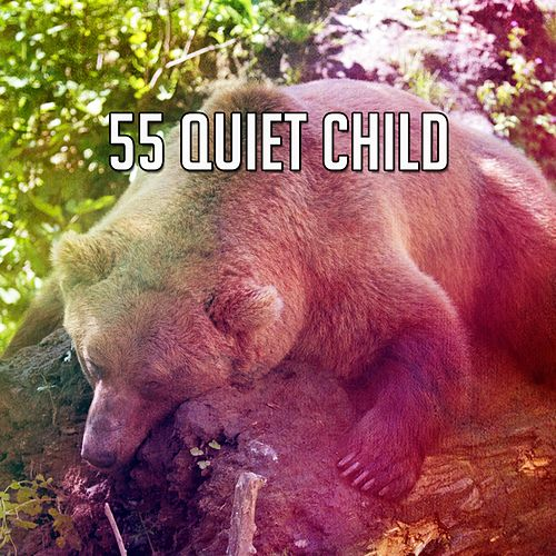 55 Quiet Child by S.P.A