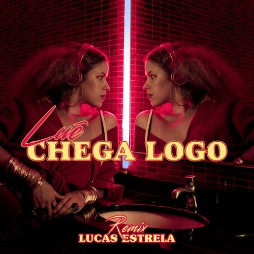 Chega Logo (Lucas Estrela Remix) de Luê