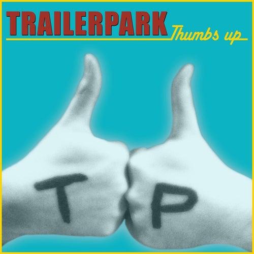 Thumbs up von Trailer Park