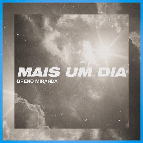 Mais um Dia by Breno Miranda