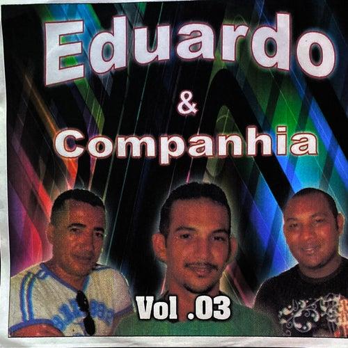 Vol. 03 de Eduardo