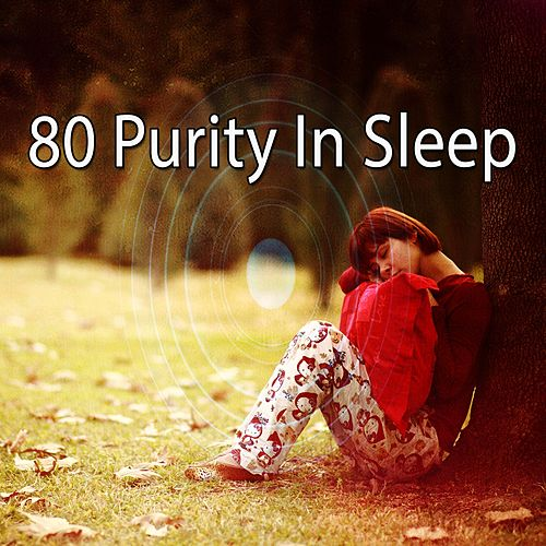80 Purity in Sleep de Best Relaxing SPA Music