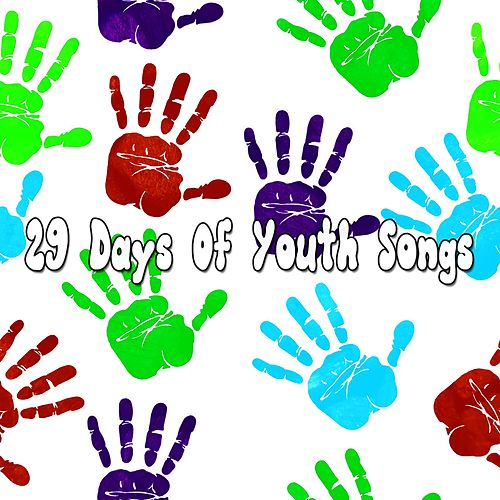 29 Days of Youth Songs de Canciones Infantiles