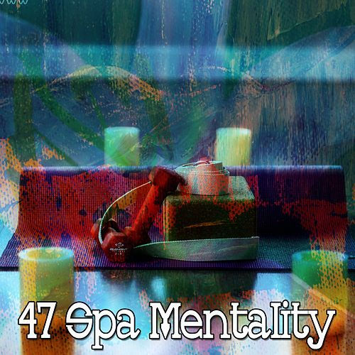 47 Spa Mentality von Massage Therapy Music