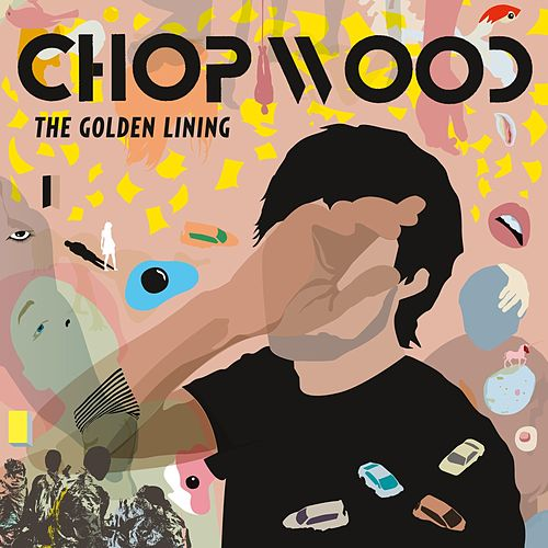 The Golden Lining by Chop Wood
