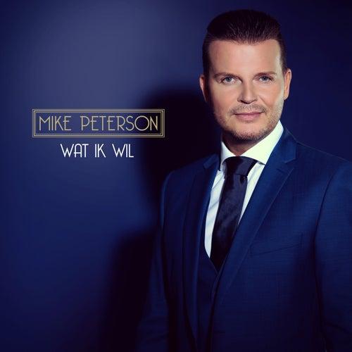 Wat Ik Wil di Mike Peterson