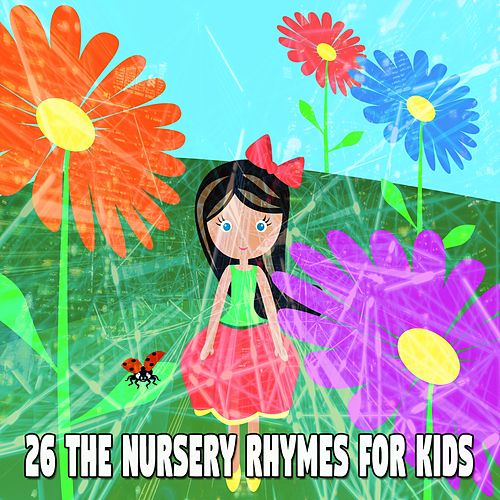 26 The Nursery Rhymes for Kids de Canciones Para Niños