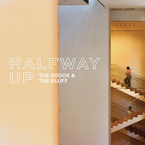 Halfway Up by Brook