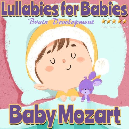 Lullabies for Babies: Baby Mozart Brain Development di Baby Relax Channel