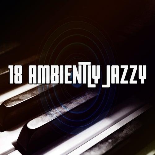 18 Ambiently Jazzy de Bossanova