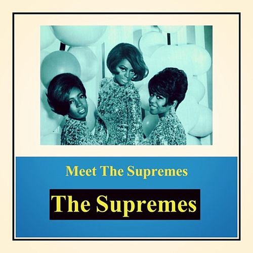 Meet The Supremes by The Supremes