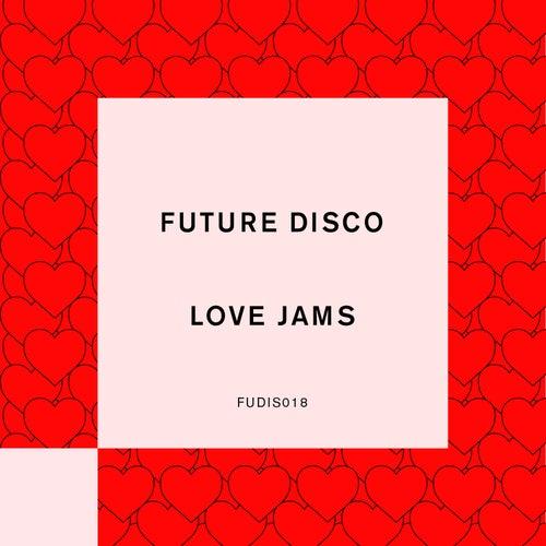 Future Disco: Love Jams de Futuredisco
