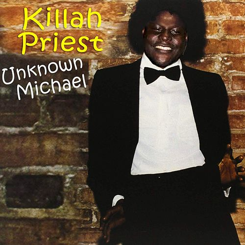 Unknown Michael by Killah Priest