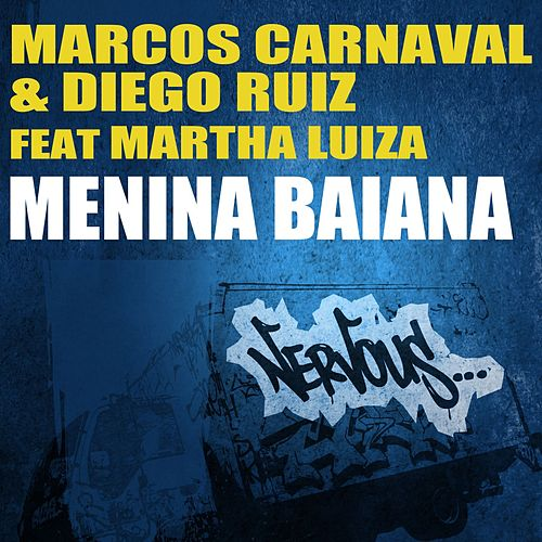 Menina Baiana feat. Martha Luiza de Marcos Carnaval