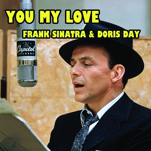 You My Love (From The 1954 Movie Young At Heart) de Frank Sinatra