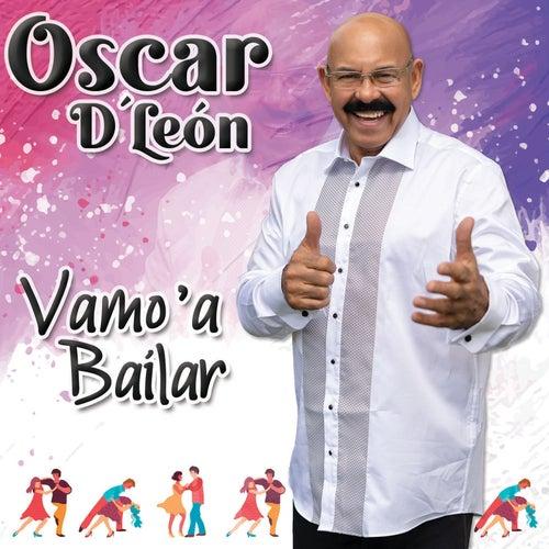 Vamo a Bailar de Oscar D'Leon