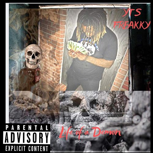 Life Of A Demon von Yts Freakky