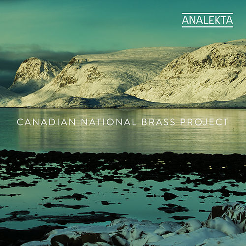 Canadian National Brass Project van Canadian National Brass Project