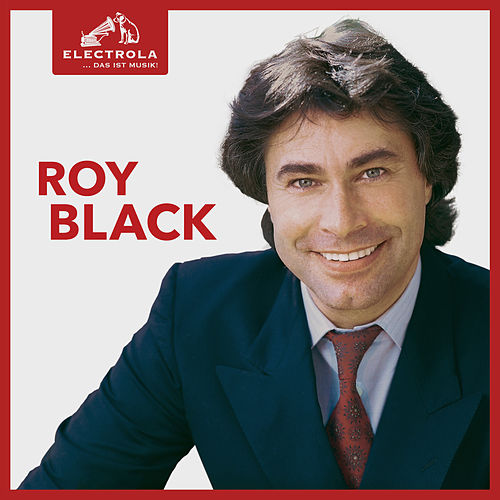 Electrola…Das ist Musik! Roy Black von ROY BLACK
