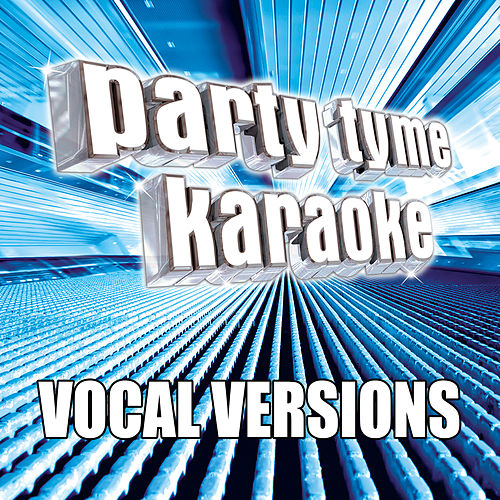 Party Tyme Karaoke - Variety Male Hits 1 (Vocal Versions) von Party Tyme Karaoke